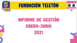 Descarga el informe de gestión de Fundación Teletón.